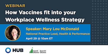 Beyond COVID-19: How Vaccines fit into your Workplace Wellness Strategy tickets
