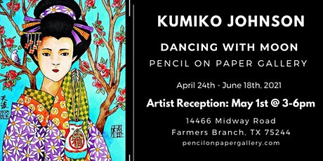 """Kumiko Johnson Solo Exhibition """"Dancing with Moon"""" tickets"""