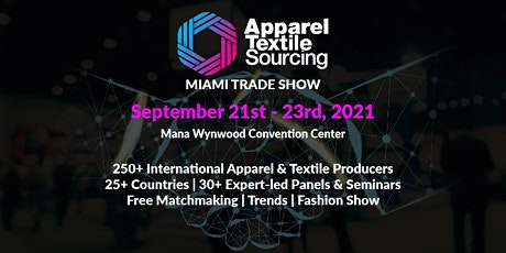 Apparel Textile Sourcing Miami | Trade Show | 2021 tickets