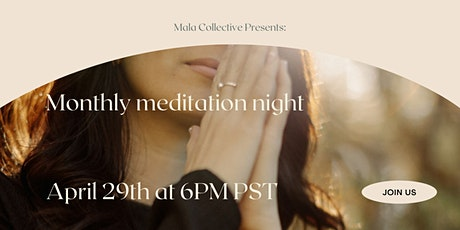 Monthly Meditation Night tickets