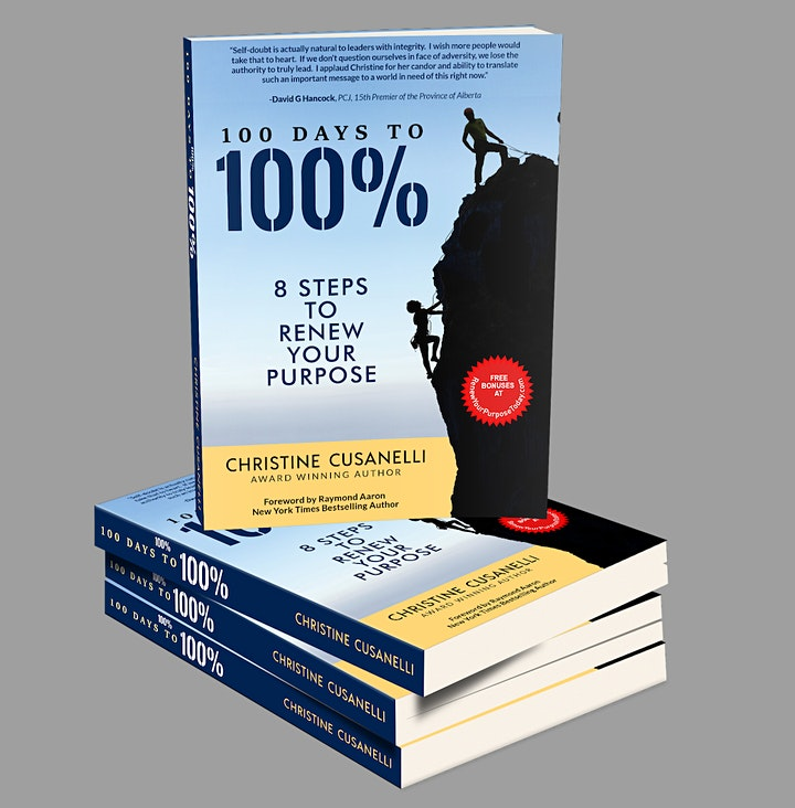100 Days to 100% - 8 Steps To Renew Your Purposes image