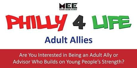Philly 4 Life Orientation Session (Adult Allies) tickets