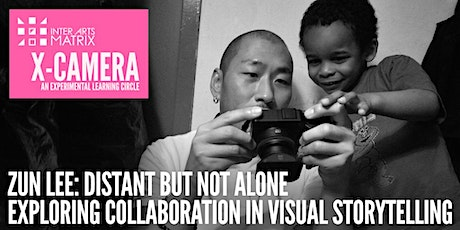 X-Camera presents Zun Lee: Distant but not alone tickets
