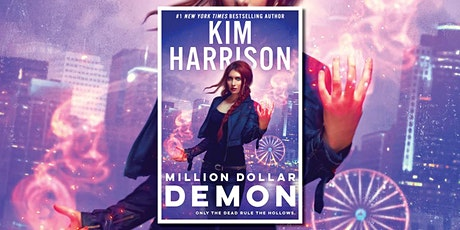 Kim Harrison discusses Million Dollar Demon tickets