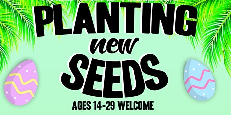 Planting New Seeds tickets