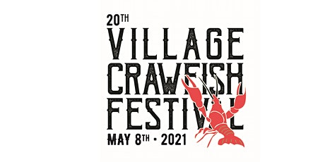 20th Annual Village Crawfish Festival tickets
