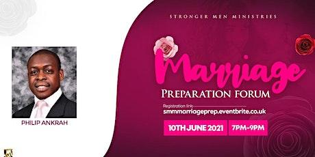 Stronger Men Ministries (SMM) - Marriage Preparation Forum (Online) tickets