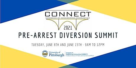 CONNECT Pre-Arrest Diversion Summit tickets