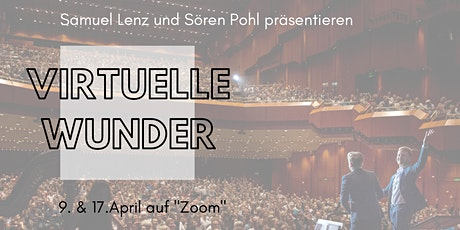 Virtuelle Wunder - Magicshow Tickets