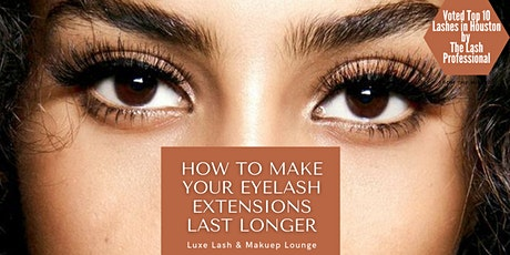 How To Make Your Eyelash Extensions Last Longer tickets