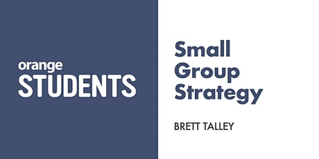 Let's Talk About Having an Effective Small Group Strategy Tickets