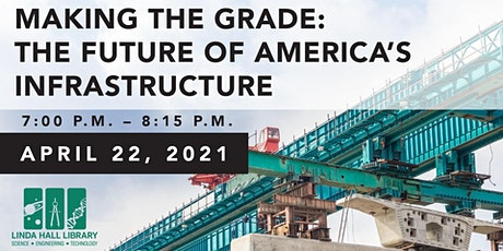 Making the Grade: The Future of America's Infrastructure Tickets