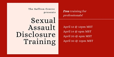 Sexual Assault/Abuse Disclosure Training tickets