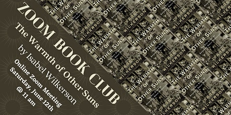 Zoom Book Club: The Warmth of Other Suns by Isabel Wilkerson tickets
