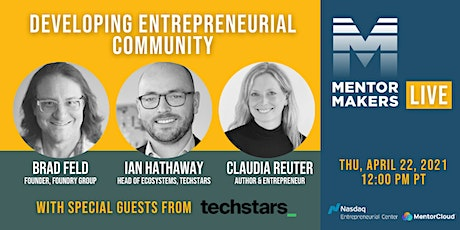 Developing Entrepreneurial Community with Special Guests from Techstars tickets