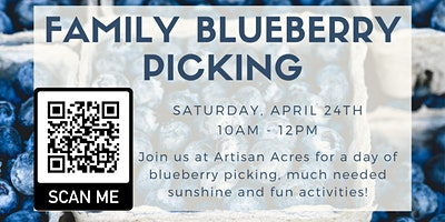 PALS Family: Blueberry Picking!