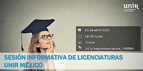 Sesión Informativa Licenciaturas UNIR México boletos