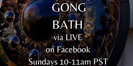 LIVE Virtual Gong Baths on Sundays tickets