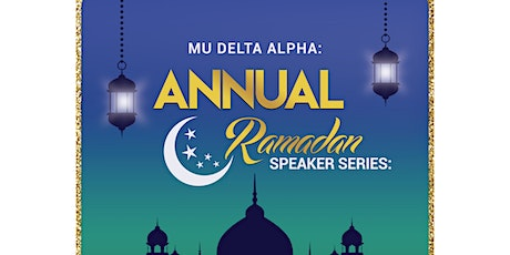 Ramadan Speaker series tickets