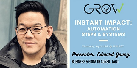 Instant Impact: Automation Steps & Systems - Ed Young tickets