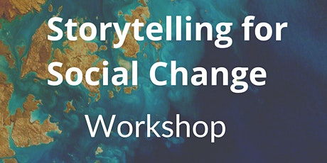 Storytelling for Social Change tickets