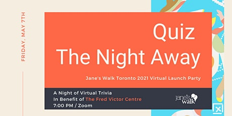 Jane's Walk Festival Toronto 2021 Launch Party-  Quiz the Night Away! tickets