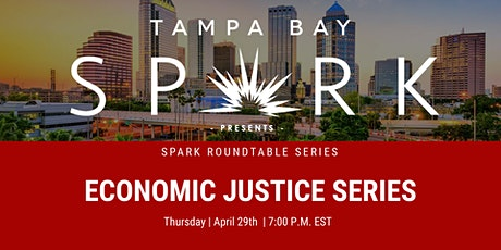 Spark Roundtable Series: Economic Justice & Conscious Philanthropy tickets