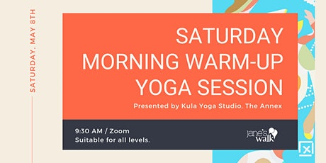 SATURDAY MORNING WARM-UP YOGA SESSION tickets
