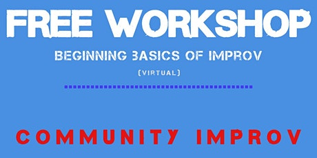 Online Improv Workshop - FREE tickets