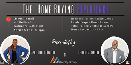 The First- Time Homeowner Home Buying Experience tickets