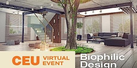 Biophilic Design tickets