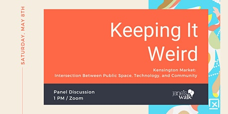 "Panel Discussion: ""KEEPING KENSINGTON WEIRD"" tickets"