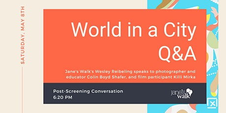 FILM Q & A: WORLD IN A CITY tickets