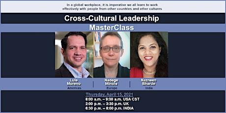 Cross-Cultural Leadership MasterClass tickets