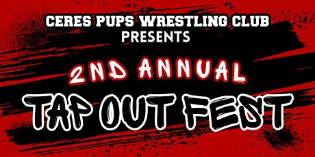 2nd Annual Tap Out Fest tickets