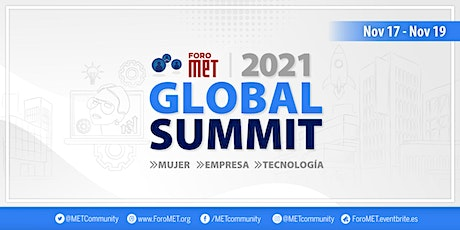 ForoMET: Global Summit 2021 entradas