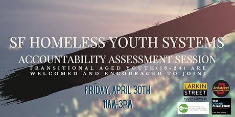San Francisco's Grand Challenge: Systems Accountability Assessment tickets