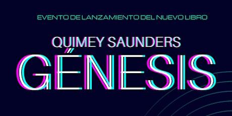 """Quimey Saunders """"Génesis"""" entradas"""