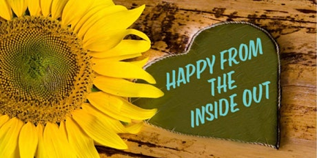 7 STEPS TO BEING HAPPY FROM THE INSIDE OUT biglietti