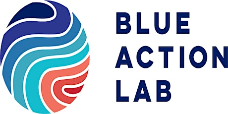 Promoting a Sustainable Blue Economy: The Blue Action Lab tickets