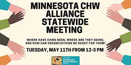 Minnesota Community Health Worker Alliance Statewide Meeting tickets