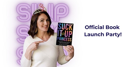 Suck It Up, Princess Book Launch Auckland tickets