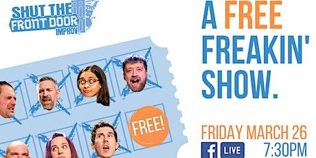 STFD presents: A Free Freakin' Show. tickets