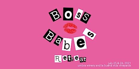Boss Babes Summer Retreat | 2021 tickets