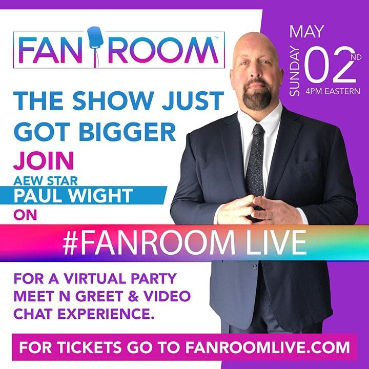 AEW Star PAUL WIGHT hosts FanRoom Live Sunday May 2nd! image