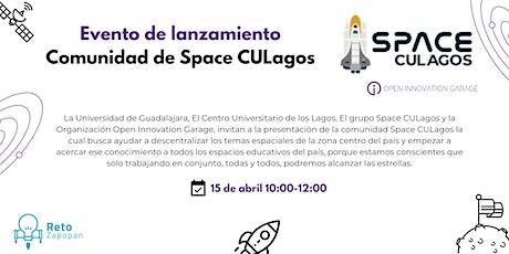 Lanzamiento de la Comunidad Digital de Space CULagos boletos
