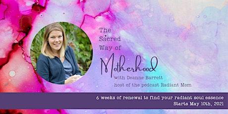 The Sacred Way of Motherhood tickets