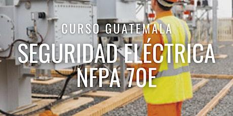 "Curso Gratuito Guatemala ""NFPA 70E"" entradas"