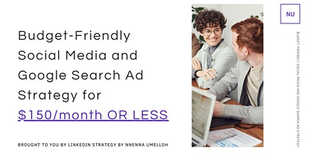 Creating Budget-Friendly  Social Media and Google Search Ad Strategies tickets