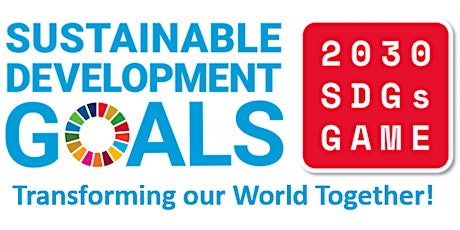 2030 SDGs Game.  What will be the legacy we leave for future generations ? tickets